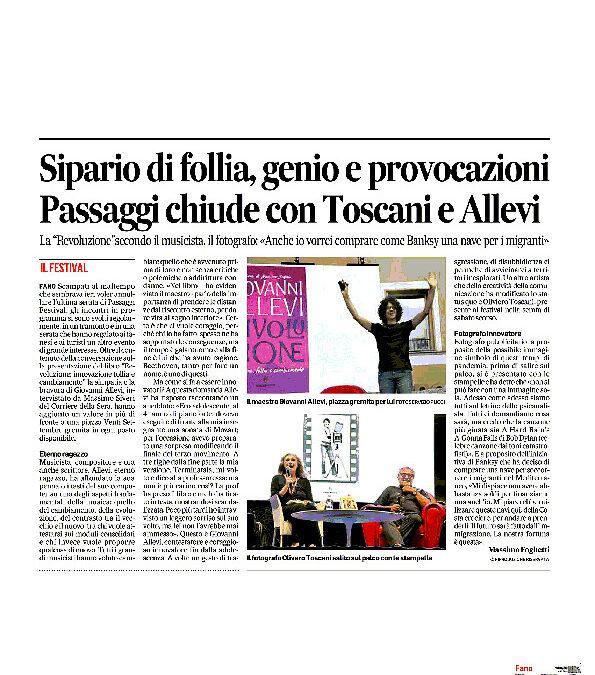 Corriere Adriatico – Sipario di follia, genio e provocazioni. Passaggi chiude con Toscani e Allevi
